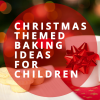 Christmas Baking Ideas for Children | School Lunch Boxes | Amey Online