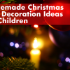Christmas Tree Decoration Ideas for Children | School Lunch Boxes | Amey Online