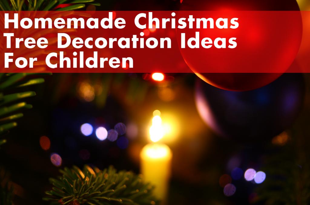 Christmas Tree Decoration Ideas for Children | Children's Lunchboxes